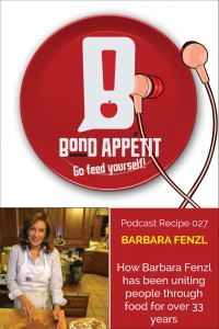 27. How Barbara Fenzl has been uniting people through food for over 33 years