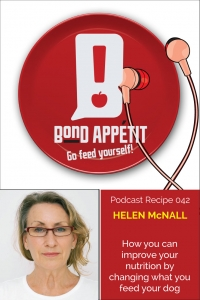 42. How you can improve your nutrition by changing what you feed your dog with Helen McNall