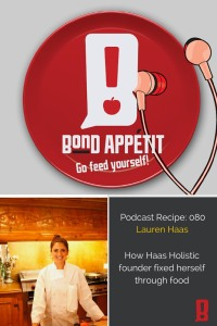 80. How Haas Holistic founder fixed herself through food with Lauren Haas