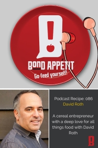 86. A cereal entrepreneur with a deep love for all things food with David Roth