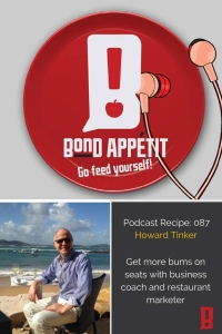 87. Get more bums on seats with business coach and restaurant marketer Howard Tinker