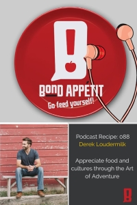 88. Appreciate food and cultures through the Art of Adventure with Derek Loudermilk