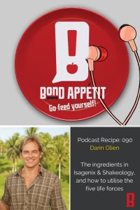90. The ingredients in Isagenix & Shakeology, and how to utilise the five life forces with Darin Olien