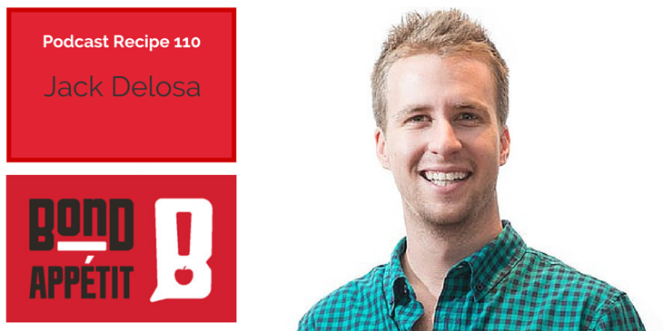 110. Forging your own path, living unapologetically, and fulfilling your dreams with Jack Delosa