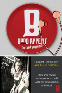 16. How this music entrepreneur dealt with her relationship with food starring Adrienne Osborn