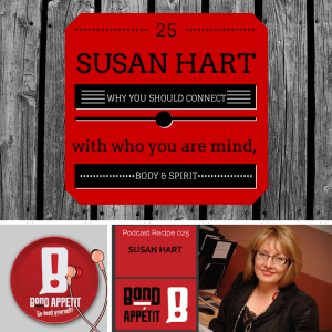 25. Why you should reconnect with who you are body, mind and spirit starring Susan Hart
