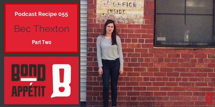 55. Dancing through Sunday food specialist Bec Thexton joins me for a Q&A Part II