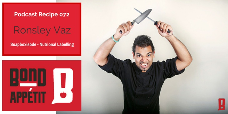 72. Soapboxisode - Nutritional Labelling with Ronsley Vaz