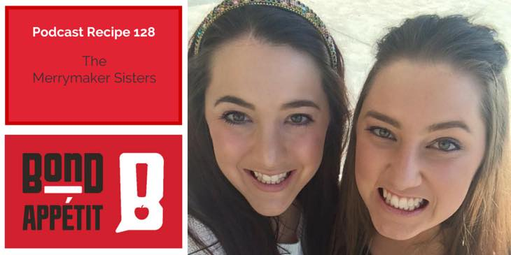 128. Quick, easy & healthy recipes and the mission to stop bullying with the Merrymaker Sisters